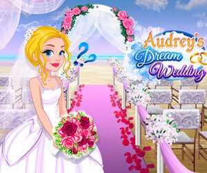Audrey's Dream Wedding